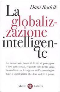 Libro La globalizzazione intelligente Dani Rodrik