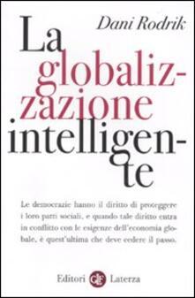 La globalizzazione intelligente - Dani Rodrik - copertina