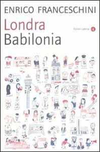 Libro Londra Babilonia Enrico Franceschini