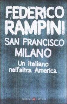 San Francisco-Milano. Un italiano nell'altra America - Federico Rampini - copertina