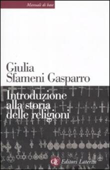 Introduzione alla storia delle religioni - Giulia Sfameni Gasparro - copertina