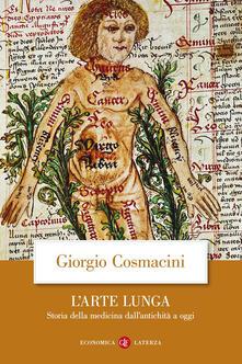 L' arte lunga. Storia della medicina dall'antichità a oggi - Giorgio Cosmacini - copertina