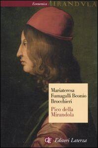 Libro Pico della Mirandola M. Fumagalli Beonio Brocchieri