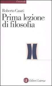 Libro Prima lezione di filosofia Roberto Casati