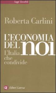 L' economia del noi. L'Italia che condivide