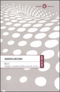 Reti. Origini e struttura della network society