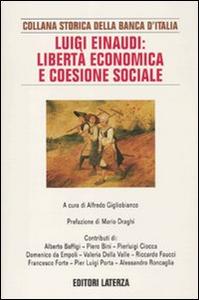 Libro Luigi Einaudi: libertà economica e coesione sociale
