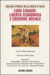 Luigi Einaudi: libertà economica e coesione sociale