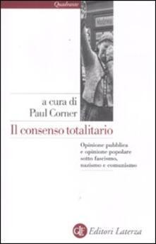 Vitalitart.it Il consenso totalitario. Opinione pubblica e opinione popolare sotto fascismo, nazismo e comunismo Image