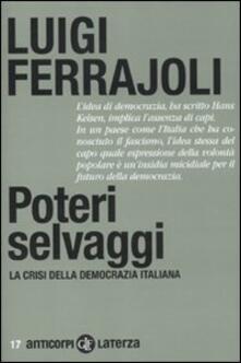 Winniearcher.com Poteri selvaggi. La crisi della democrazia italiana Image