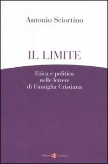 Il limite. Etica e politica nelle lettere di Famiglia Cristiana.pdf