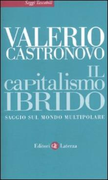 Rallydeicolliscaligeri.it Il capitalismo ibrido. Saggio sul mondo multipolare Image