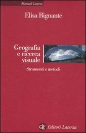 Geografia e ricerca visuale. Strumenti e metodi
