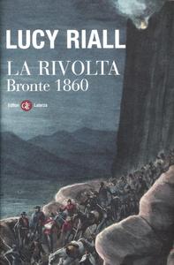 Libro La rivolta. Bronte 1860 Lucy Riall