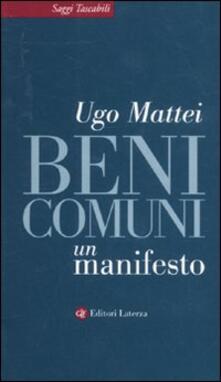 Beni comuni. Un manifesto - Ugo Mattei - copertina