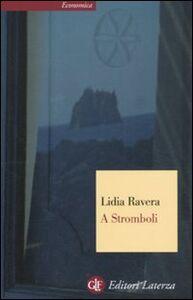 Libro A Stromboli Lidia Ravera