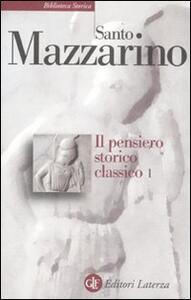 Il pensiero storico classico. Vol. 1