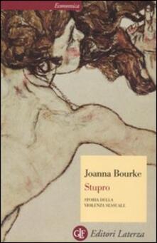 Ascotcamogli.it Stupro. Storia della violenza sessuale dal 1860 a oggi Image