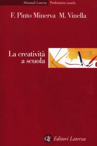 Libro La creatività a scuola Franca Pinto Minerva , Maria Vinella