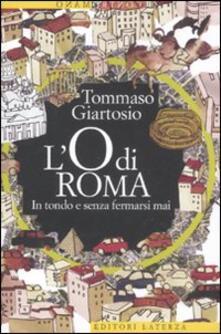 Antondemarirreguera.es L' O di Roma. In tondo e senza fermarsi mai Image