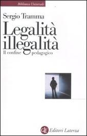 Legalità, illegalità. Il confine pedagogico