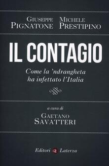 Writersfactory.it Il contagio. Come la 'ndrangheta ha infettato l'Italia Image