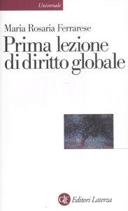 Libro Prima lezione di diritto globale Maria Rosaria Ferrarese