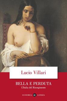 Luciocorsi.it Bella e perduta. L'Italia del Risorgimento Image