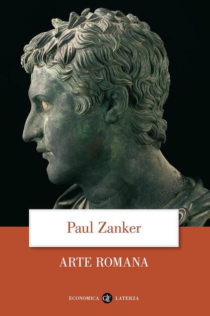 Arte Romana Ediz Illustrata Paul Zanker Libro Laterza Economica Laterza Ibs