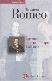 Cavour e il suo tempo. Vol. 3: 1854-1861.