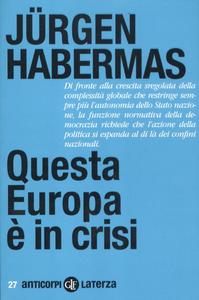 Libro Questa Europa è in crisi Jürgen Habermas