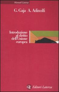 Libro Introduzione al diritto dell'Unione europea Giorgio Gaja , Adelina Adinolfi