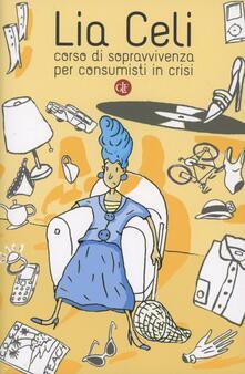 Filmarelalterita.it Corso di sopravvivenza per consumisti in crisi Image
