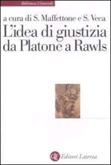 L idea di giustizia da Platone a Rawls.pdf