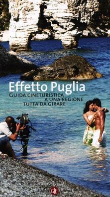 Mercatinidinataletorino.it Effetto Puglia. Guida cineturistica a una regione tutta da girare Image