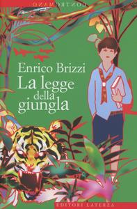 Libro La legge della giungla Enrico Brizzi