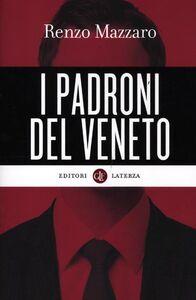 Libro I padroni del Veneto Renzo Mazzaro