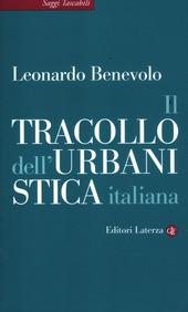 Il tracollo dell'urbanistica italiana