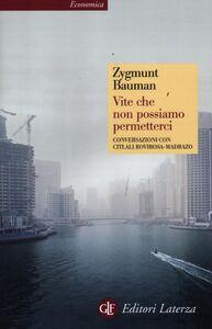 Libro Vite che non possiamo permetterci. Conversazioni con Citlali Rovirosa-Madrazo Zygmunt Bauman