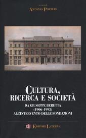 Cultura, ricerca e società. Da Giuseppe Beretta (1906-1993) all'intervento delle fondazioni