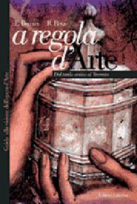 A regola d'arte. Guida alla visione dell'opera d'arte. Vol. 2: Dal tardo antico al Trecento. - Bernini Emma Rota Roberta - wuz.it