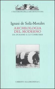 Camfeed.it Archeologia del moderno. Da Durand a Le Corbusier Image