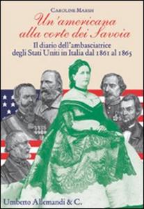 Libro Un' americana alla corte dei Savoia Luisa Quartermaine