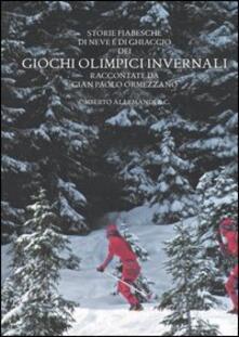 Voluntariadobaleares2014.es Storie fiabesche di neve e di ghiaccio dei giochi olimpici invernali Image
