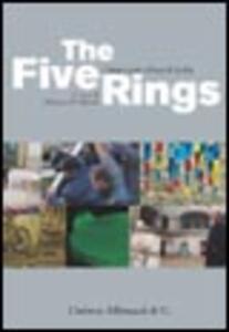 The Five Rings. Cinque artisti al Forte di Exilles. Ediz. italiana e inglese