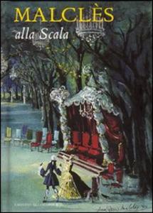 Libro Malclès alla Scala Vittoria Crespi Morbio
