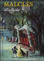 Malclès alla Scala