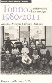 Torino 1980-2011. La trasformazione e le sue immagini