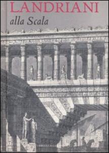 Landriani alla Scala