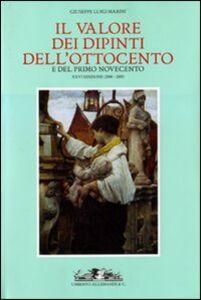 Libro Il valore dei dipinti dell'Ottocento e del primo Novecento Giuseppe L. Marini